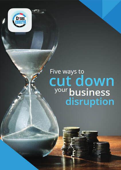 cut down business disruption
